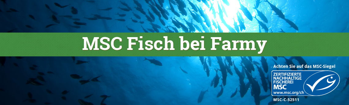 MSC Fisch bei Farmy